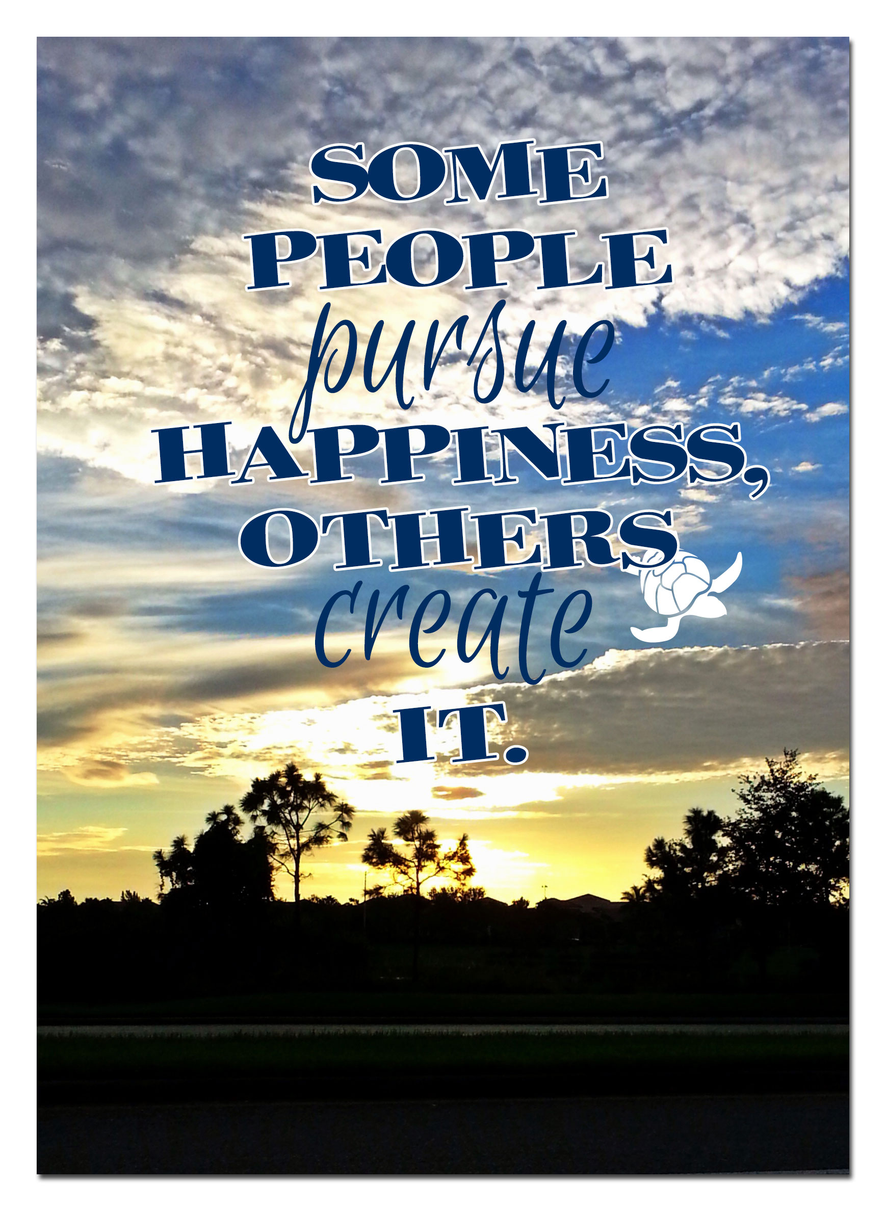 Some People Pursue Happiness