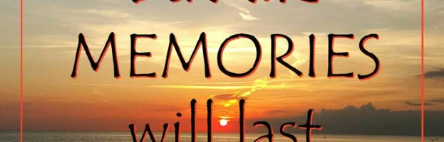 Memories are Forever beach quote