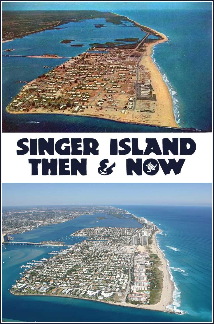 singer island aerial then & now